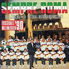 "Udo Jürgens, die Fußball-Nationalmannschaft 1990 - Sempre Roma / Ciao, amici ciao (Vinyl-Single (7""))"