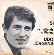 "Udo Jürgens - Si / Je t' attends a Vienne - Vinyl-Single (7"") Front-Cover"