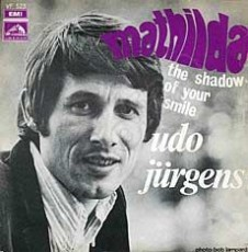 "Udo Jürgens - Mathilda / The shadow of your smile - Vinyl-Single (7"") Front-Cover"