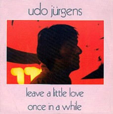 "Udo Jürgens - Leave a little love / Once in a while - Vinyl-Single (7"") Front-Cover"