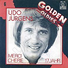 "Udo Jürgens - Merci Chérie / Siebzehn Jahr, blondes Haar (Golden Oldies) - Vinyl-Single (7"") Front-Cover"