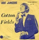 Cotton Fields / The house of the rising sun - Front-Cover