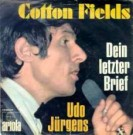 Cotton Fields / Dein letzter Brief - Front-Cover